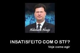 INSATISFEITO COM O STF?