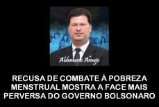 RECUSA DE COMBATE À POBREZA MENSTRUAL MOSTRA A FACE MAIS PERVERSA DO GOVERNO BOLSONARO